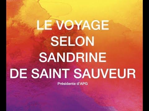 Le voyage selon Sandrine de Saint Sauveur