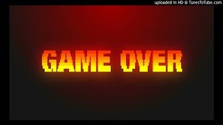 Elia Ft Lazy - Game Over
