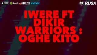 Video Iwere Feat. Dikir Warriors - Oghe Kito [Official Lyrics Video] download MP3, 3GP, MP4, WEBM, AVI, FLV Agustus 2018