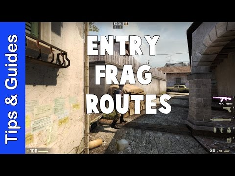 Entry Frag Routes on Most Maps