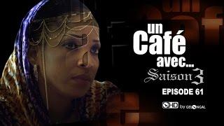 Un Café Avec.... Saison3 - Episode N°61