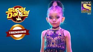 Rupsa ने किया Judges को Mesmerize | Super Dancer | Trending