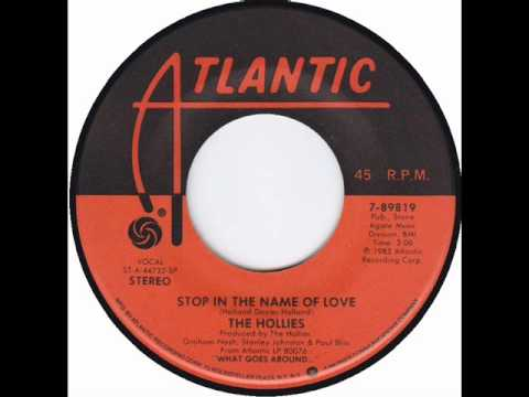 Hollies - Stop In The Name Of Love (1983)