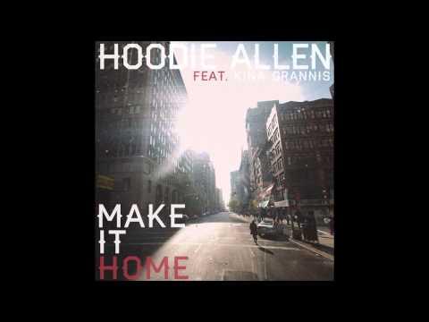 "Hoodie Allen - ""Make It Home"" feat. Kina Grannis (NEW SONG)"