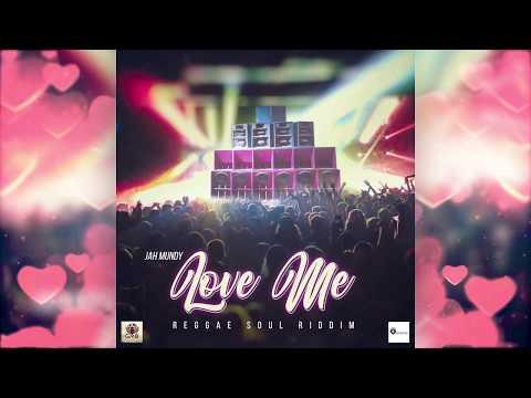 Jah Mundy - Love Me(Official Audio)