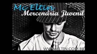 Mc Eltin - Mercenaria Juvenil + LETRA (Oficial Audio HQ)
