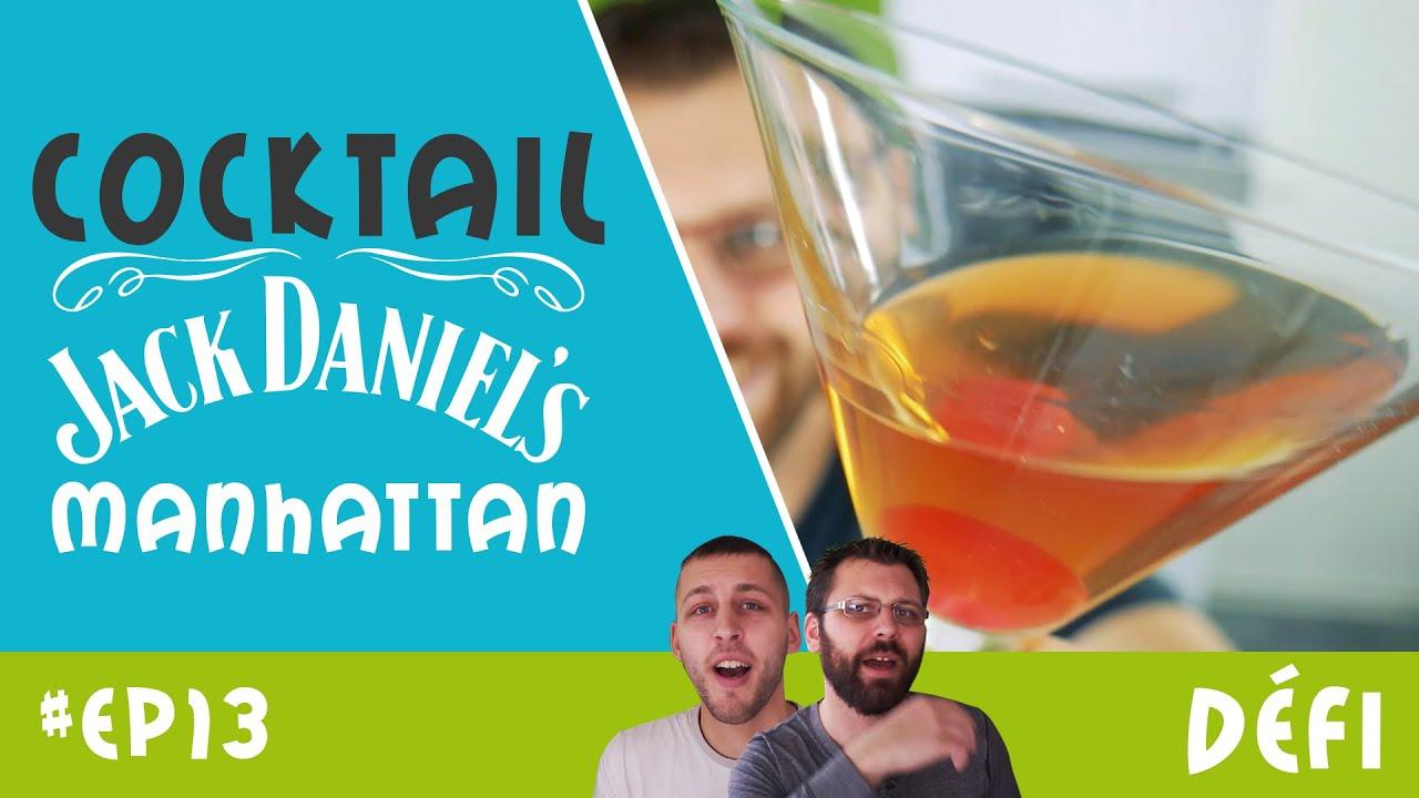 cocktail jack daniels manhattan défi apéro ep13 youtube