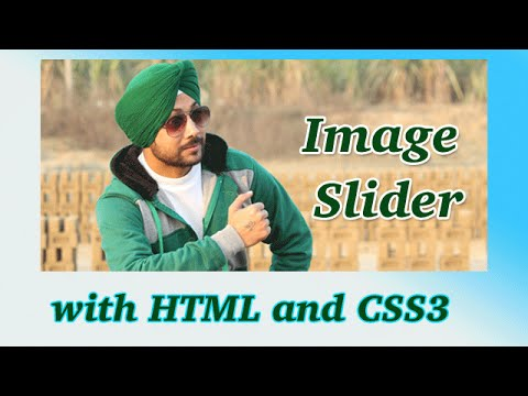 How To Create Image Slider With HTML And CSS3 (Full Explanation)