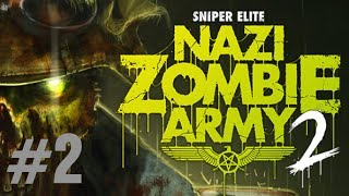 Sniper Elite: Nazi Zombie Army 2 Gameplay Walkthrough Part 2 Solo GATEWAY TO HELL