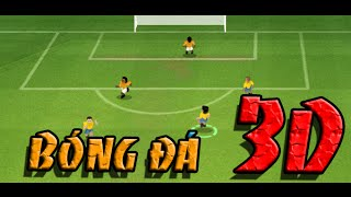 Game bóng đá 3D - Video hướng dẫn chơi game 24h
