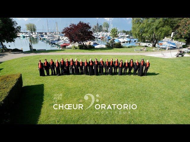 Joue avec le Chœur d'Oratorio de Montreux - Prise 6 avec les soprani