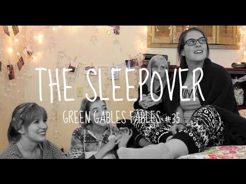 The Sleepover  Green Gables Fables 1.35