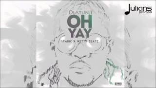 "Olatunji - Oh Yay ""2016 Soca / Afrobeat"" (Trinidad)"