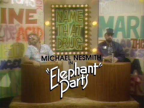 Michael Nesmith and Bill Martin  Name That Drug from Elephant Parts