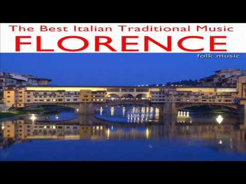 Italian Folk Music: Florence (Canzoni Fiorentine)