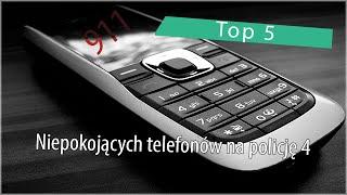 Top 5: Niepokojących telefonów na policję 4