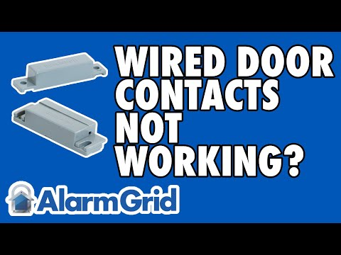 Reasons Why the Wired Alarm Contact on a Door May Not Work