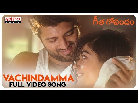 Vachindamma Full Video Song || Geetha Govindam Songs || Vijay Devarakonda, Rashmika Mandanna