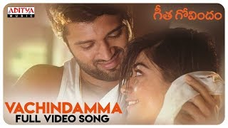 Vachindamma Full Video Song || Geetha Govindam Songs || Vijay Devarakonda, Rashm