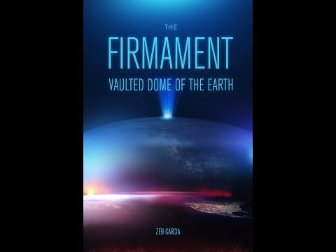 Zen Garcia and Rob Skiba - The Firmament: Vaulted Dome of the Earth
