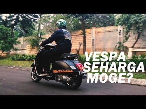 #49 - VESPA GTS 300 SUPER SPORT - Vespa Seharga Moge? #Testride #MotovlogIndonesia