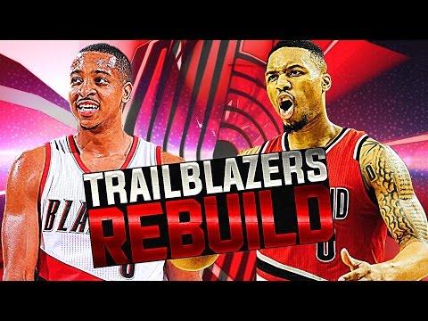 REBUILDING THE PORTLAND TRAIL BLAZERS! NBA 2K17 MY LEAGUE