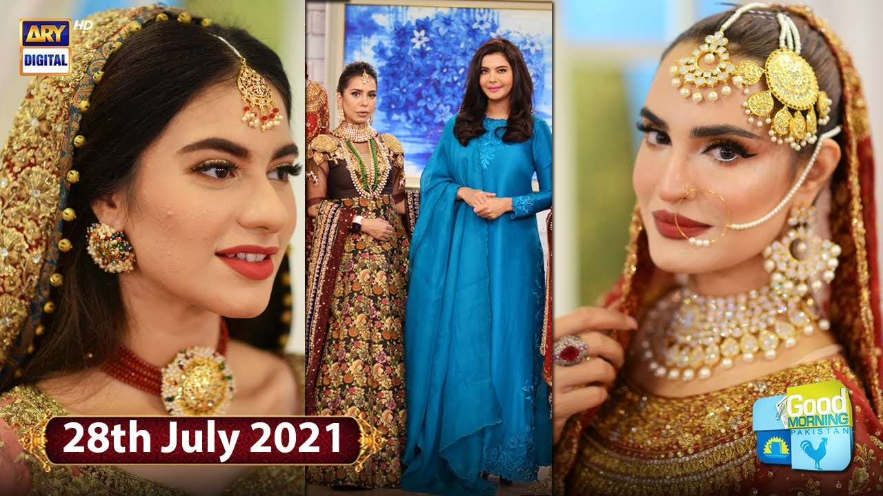 Good Morning Pakistan - Celebrities Doing Their Own Bridal Makeup - 28th July 2021 - ARY Digital