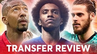 WILLIAN, BOATENG, DE GEA! Manchester United Transfer News Review