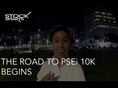 THE ROAD TO PSEi 10K BEGINS