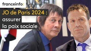 JO de Paris 2024 : assurer la paix sociale