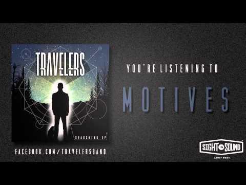 Travelers - Motives
