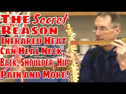 The Secret Reason Infrared Heat Can Heal Neck, Back, Shoulder, Hip Pain & More!