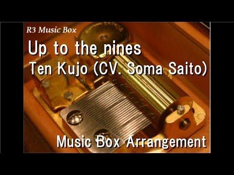 Up To The Nines/Ten Kujo (CV. Soma Saito) [Music Box] (Game IDOLiSH7 Character Song)