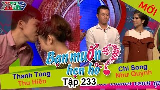 thanh tung - thu hien  chi song - nhu quynh  ban muon hen ho - tap 233  bmhh 233  020117