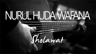 Nurul Huda Wafana Sholawat ( Acoustic Karaoke ) Mp3