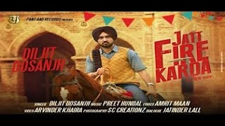 JATT FIRE KARDA [BASS BOOSTED] || Diljit Dosanjh || Latest Punjabi Songs 2016