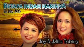 Download Joy & Jelita Tobing - BETAPA INDAH HARINYA (Official Music Video)