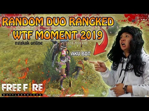 WTF MOMENT 2019 RANDOM DUO RANKED (ngakak online) - GARENA FREE FIRE