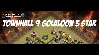 Town Hall 9 Cold Blooded LAVALOON GOLALOON Clan Wars 3 Star Attack Clash of Clans TH9