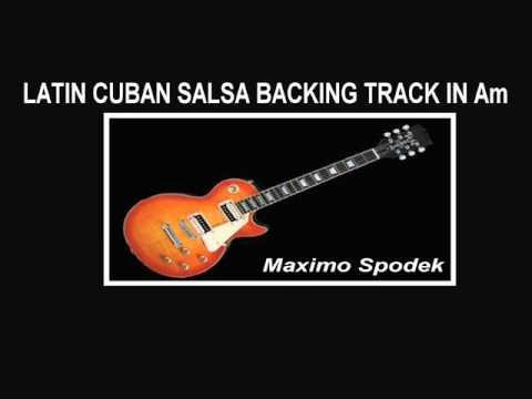 LATIN CUBAN SALSA BACKING TRACK IN Am