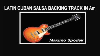 LATIN CUBAN SALSA BACKING TRACK IN Am