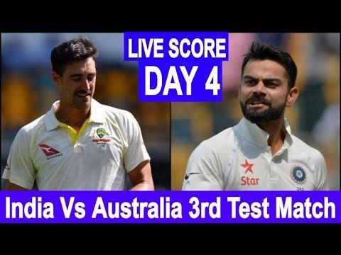 LIVE SCORE I india Vs Australia 3rd Test match live Streaming I ind vs aus I Day 4