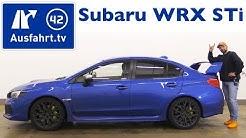 2017 Subaru Impreza WRX STI 2.5 Sport - Kaufberatung, Test, Review