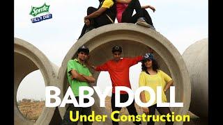 Baby Doll- Pipe Dance Fever- Sprite Till I Die 2