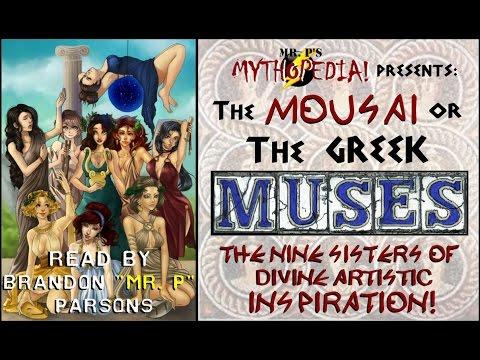 Mr. P's Mythopedia Presents: The Greek Muses (MOUSAI)!