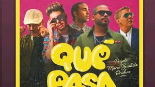 Play Qué Pasa (feat. Mario Bautista & Orishas)