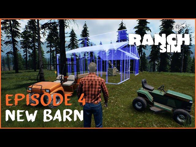 Episode 4: Building a Barn! | Ranch Sim Let's Play