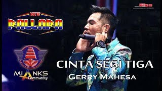 "Download Video pasukan ye'o merapat CINTA SEGITIGA - GERRY MAHESA NEW PALLAPA ""MIANKS"" COMMUNITY MP3 3GP MP4"