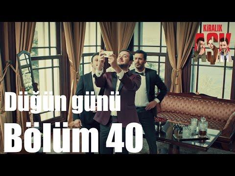 Kiralık Aşk 40. Bölüm - Düğün...