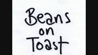 Beans on Toast: Don
